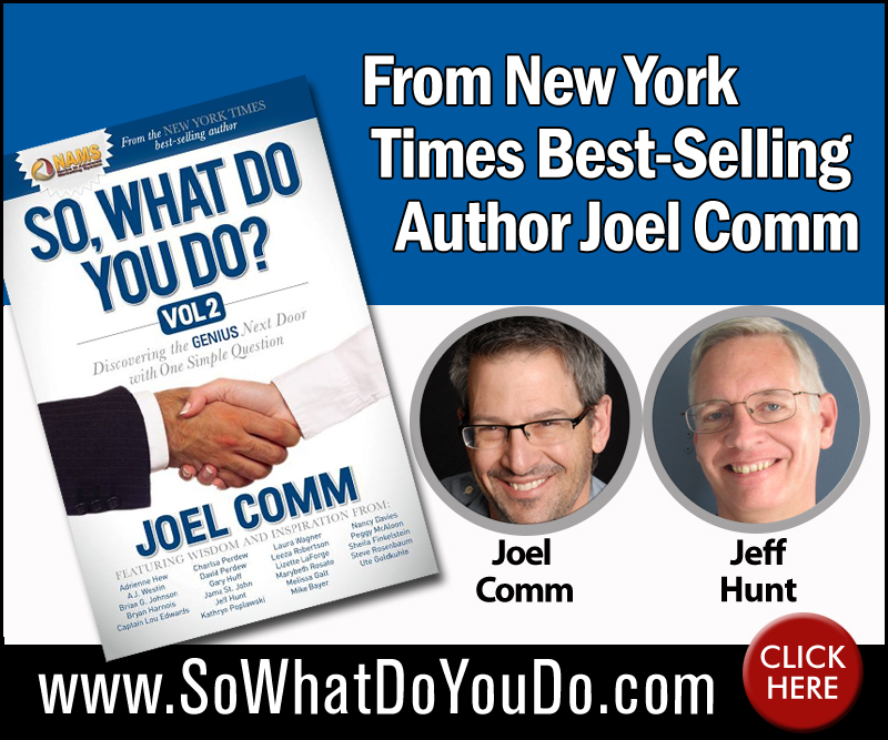 So What do you do? Vol 2. Joel Comm with Jeff Hunt